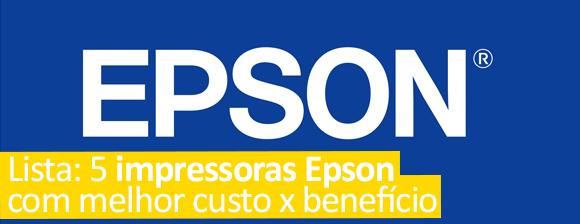Lista: 5 impressoras Epson com melhor custo x benefício