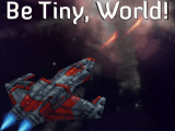 Be Tiny, World Featured Image
