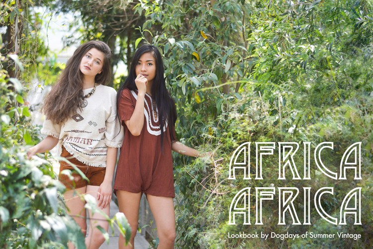 Africa Africa – DoS July & August Lookbook