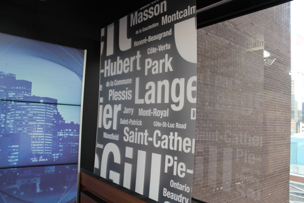 A local touch: a translucent sign with names of Montreal streets
