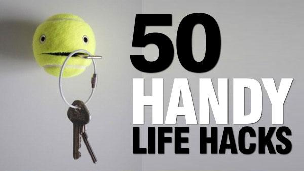 50 Simple, but Handy Life Hacks