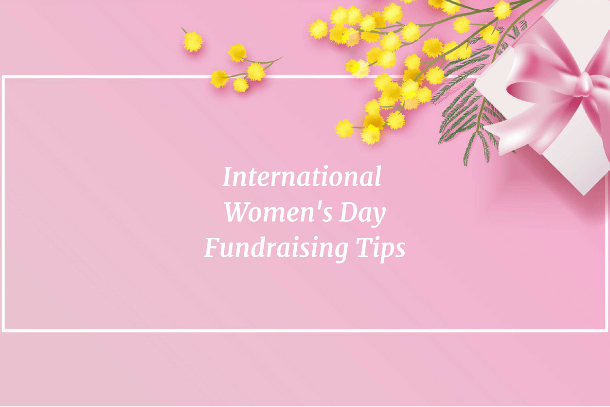 Fundraising Tips for International Women's Day