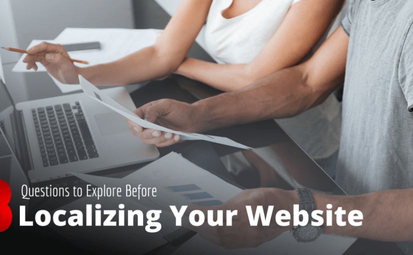 8 Questions to Explore Before Localizing Your Website