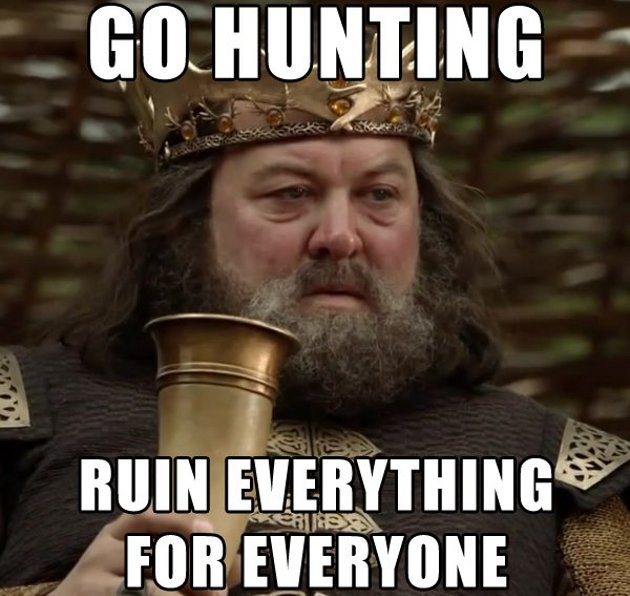 Go hunting in Game of Thrones