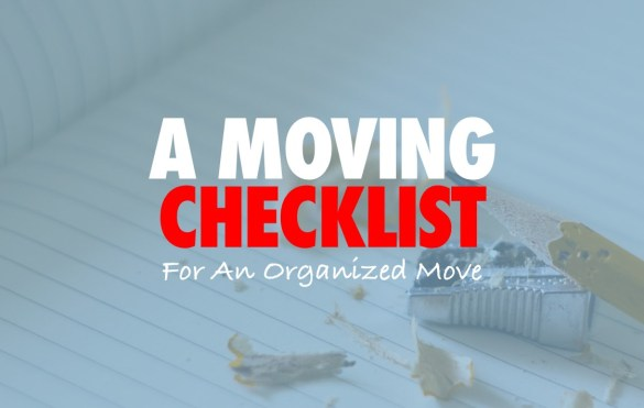 Moving Checklist for an Organized Move