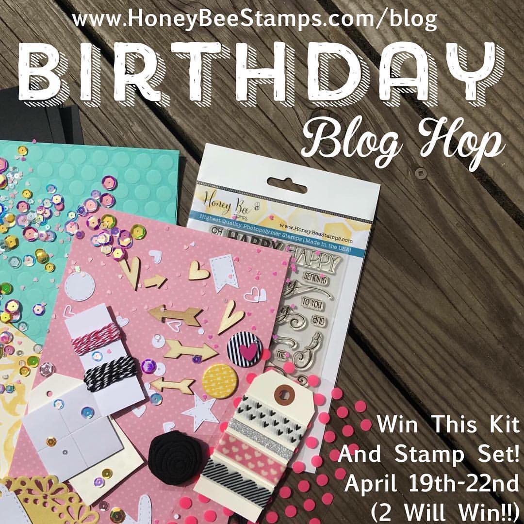 Honey Bee Stamps 1st Birthday Blog Hop