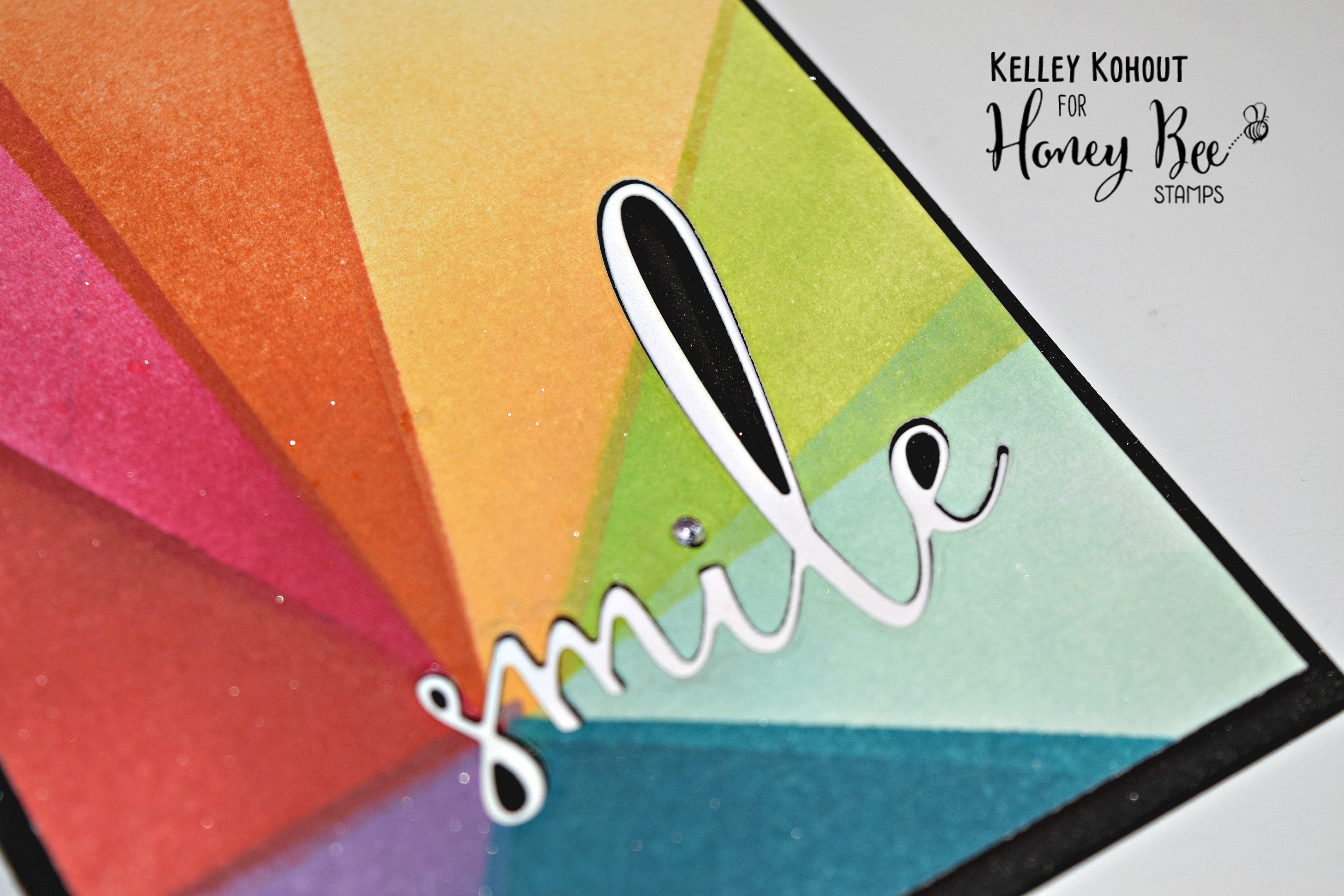 """Color Burst Design Featuring """"SMILE"""" Stamps and Dies"""