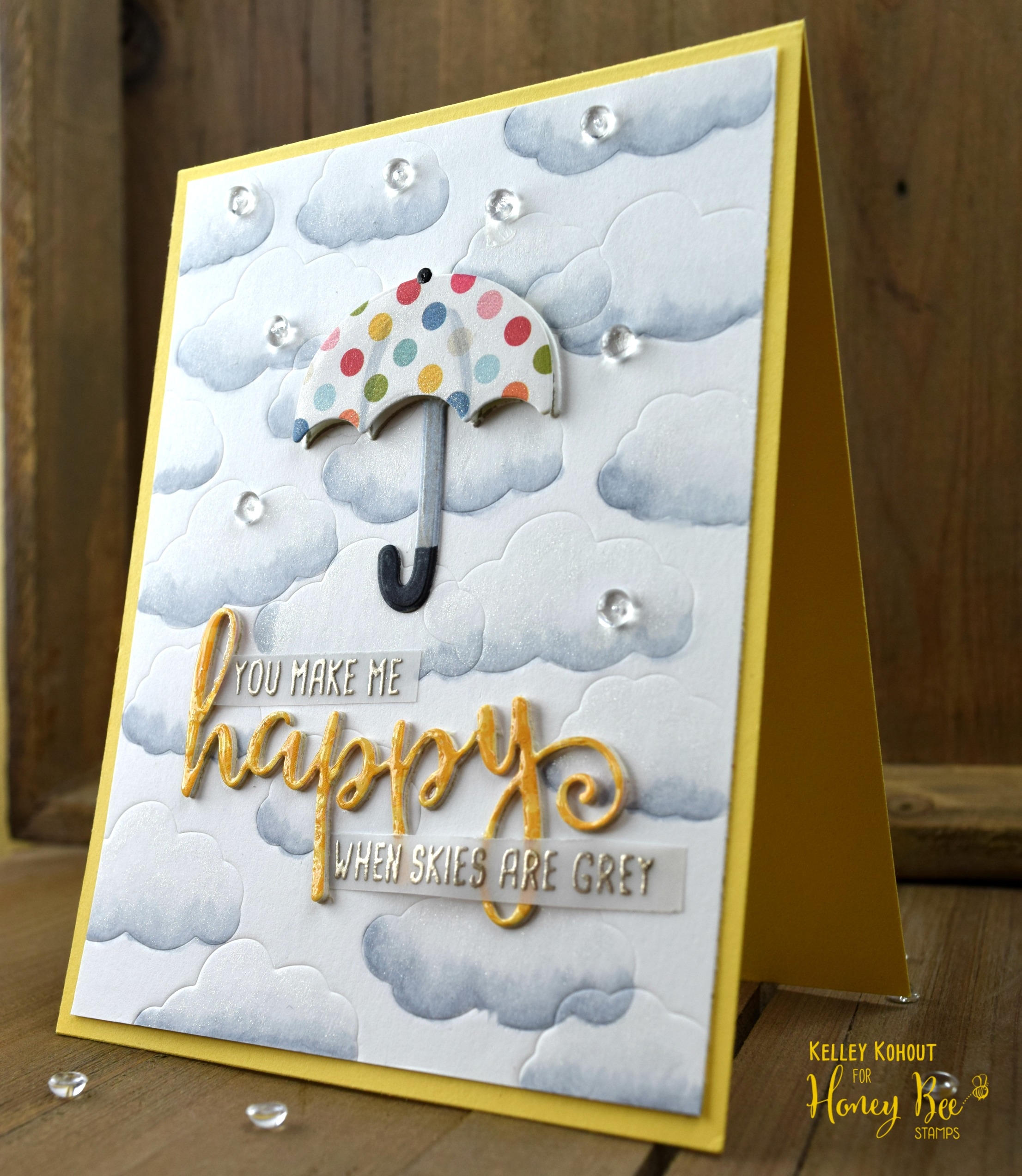 You Make Me Happy! Featuring: Spring Honey Buddies Stamps and Dies