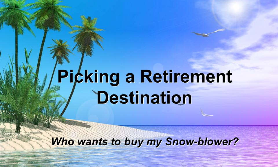 Picking a Retirement Destination