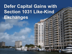 Defer Capital Gains with Section 1031 Like-Kind Exchanges