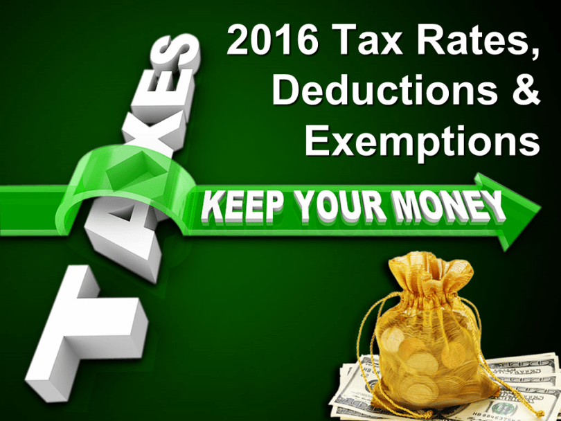 2016 Tax Rates, Deductions & Exemptions