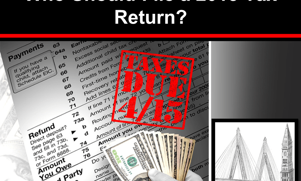 Who Should File a 2015 Tax Return?