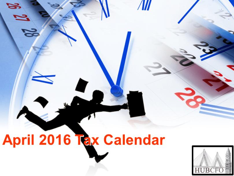 April 2016 Tax Calendar
