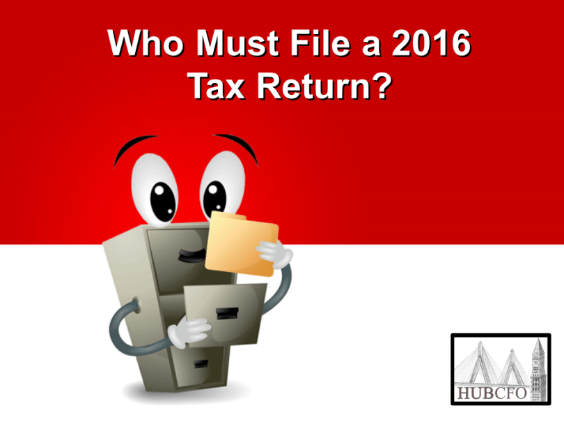 Who Must File a 2016 Tax Return?
