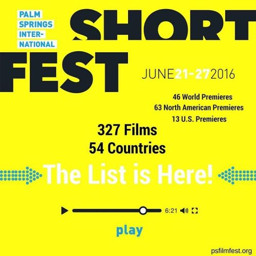 Palm Springs International ShortFest (short film and movie news)