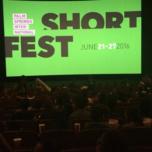 Palm Springs Int'l. ShortFest (short film and movie news)