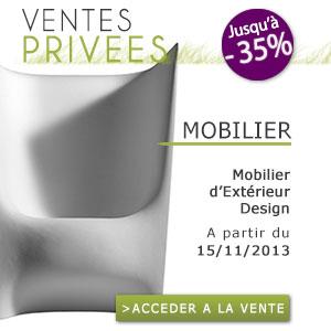 A ne pas manquer vente priv e mobilier d ext rieur design sur - Vente privee mobilier ...