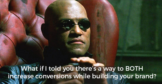 matrix-meme-increase-conversions-build-brand