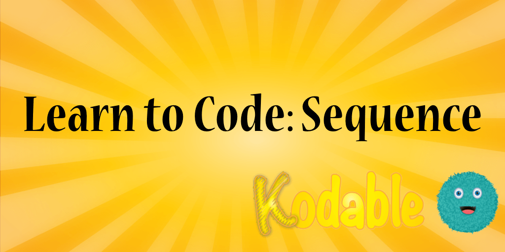 Learn to Code: Sequence