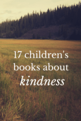 17 children's books about kindness