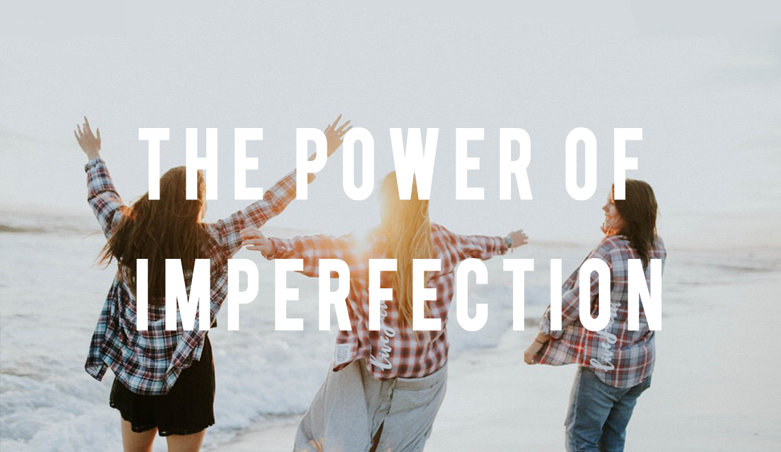 The Power of Imperfection