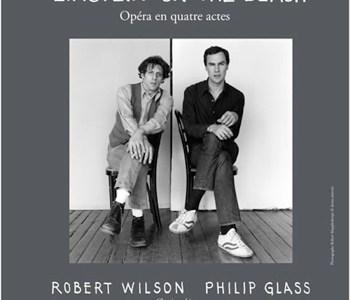 Einstein on the beach de Philip Glass et Bob Wilson au Corum de Montpellier