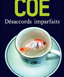 Désaccords imparfaits (Jonathan Coe)