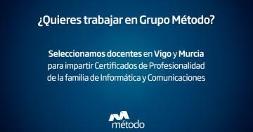 Seleccionamos docentes en Vigo y Murcia