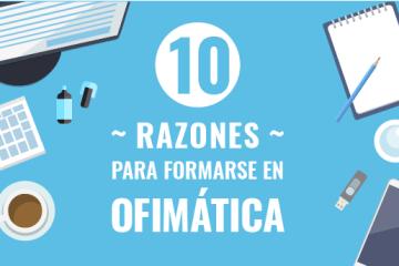 10 razones para formarse en Ofimática | Grupo Método