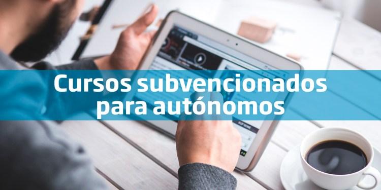 Cursos subvencionados para autonomos