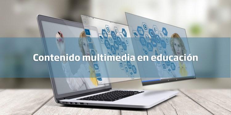 contenido multimedia en educación
