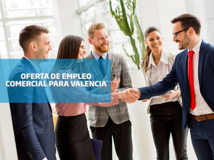 oferta de empleo: comercial para Valencia