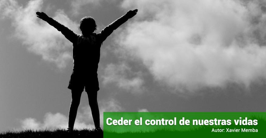 reflexion-diaria-15092015-ceder-el-control-de-nuestras-vidas