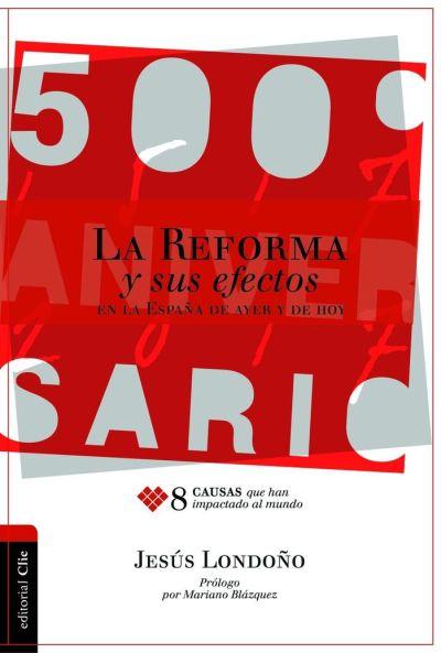 la reforma y sus efectos 9788416845965