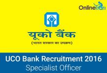 UCO Bank SO Recruitment 2016