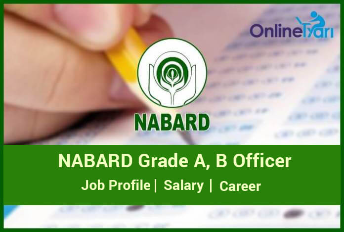 NABARD Grade A, B Manager Job Description, Salary, Career