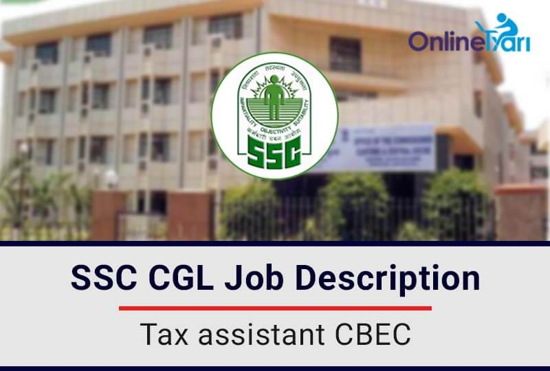 ssc cgl tax assistant cbec job profile salary pay scale career tax assistant