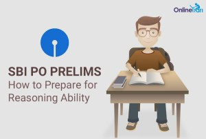 How to Prepare for Reasoning Ability for SBI PO Prelims