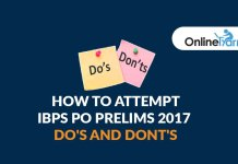 How to Attempt IBPS PO Prelims 2017 | Do's and Don'ts