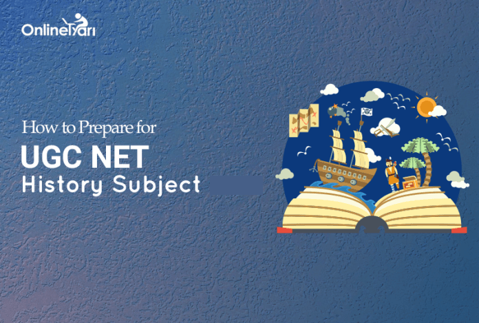 How to Prepare for UGC NET History Subject 2017