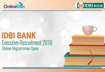 IDBI Bank Executive Recruitment 2016: Online Registration Open