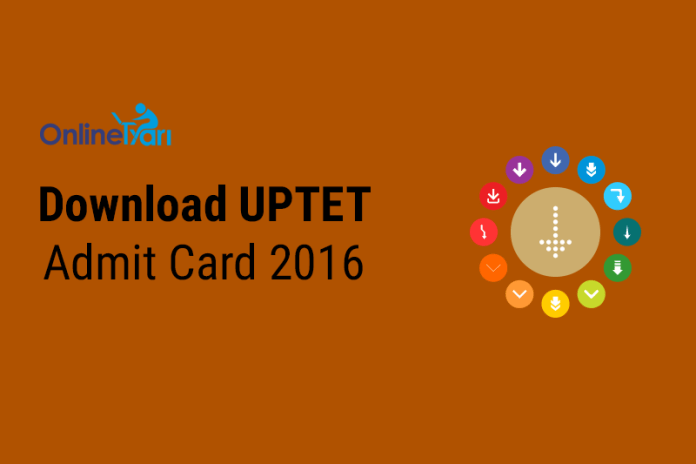 UPTET Admit Card 2016 Out: Download Hall Ticket Online