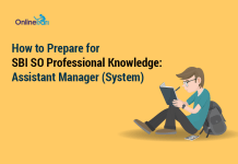 How to Prepare for SBI SO Professional Knowledge: Assistant Manager (System)