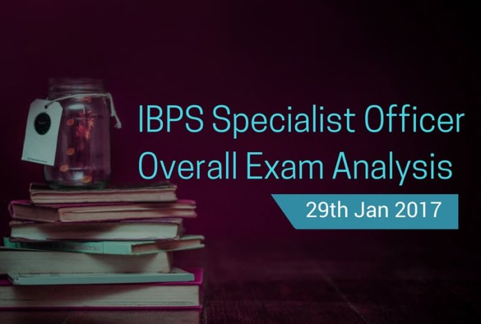 IBPS SO Overall Exam Analysis, Paper Review: 29 January 2017