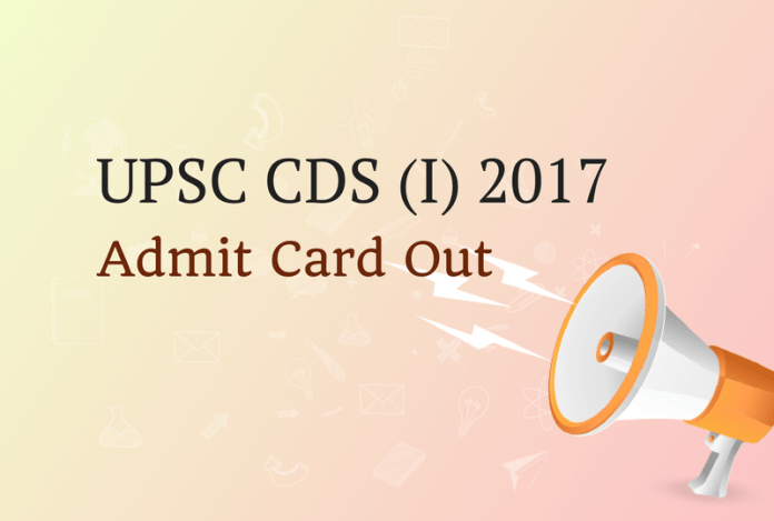 UPSC CDS Admit Card 2017