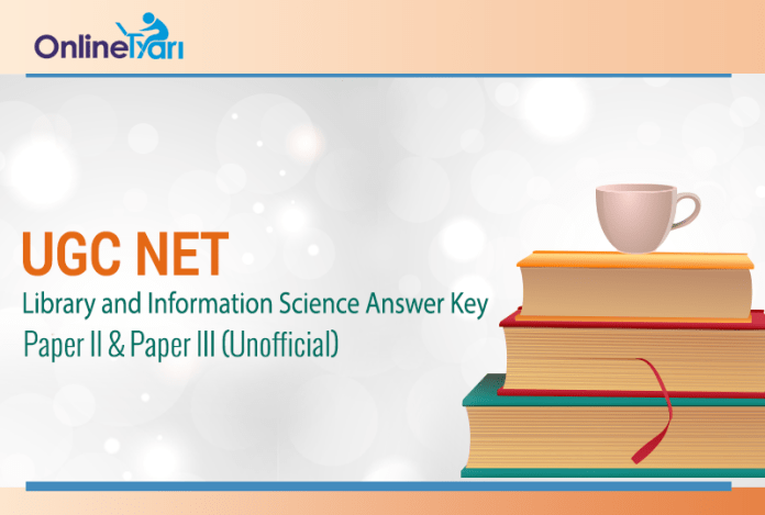 UGC NET Library and Information Science Answer Key: Paper II & Paper III (Unofficial)