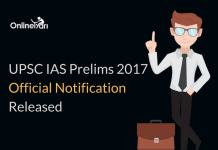 UPSC IAS Prelims 2017 Official Notification: Complete Information