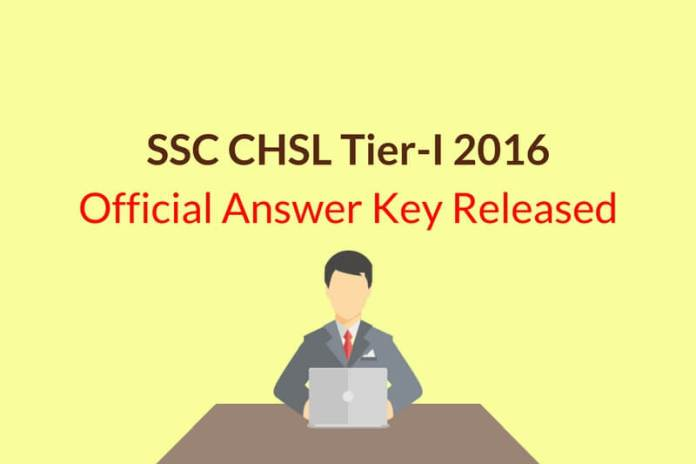 SSC CHSL Tier 1 Official Answer Key 2016 Released: Check Now!!