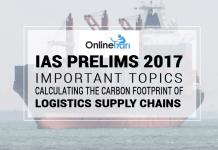 IAS Prelims 2017 Exam Topics: Calculating The Carbon Footprint Of Logistics Supply Chains