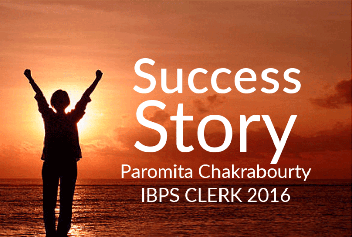 IBPS Clerk 2016 Success Story: Paromita Chakrabourty